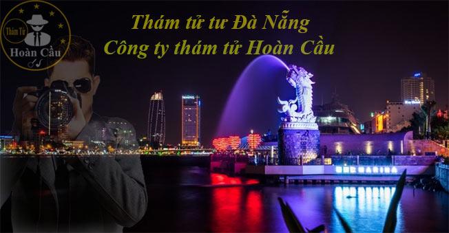 Công ty thám tử tư Đà Nẵng | Bảng giá thuê thám tử tại Đà Nẵng