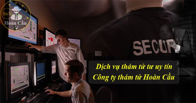 Dịch vụ thám tử tư tại TPHCM giá rẻ, văn phòng thám tử Sài Gòn uy tín