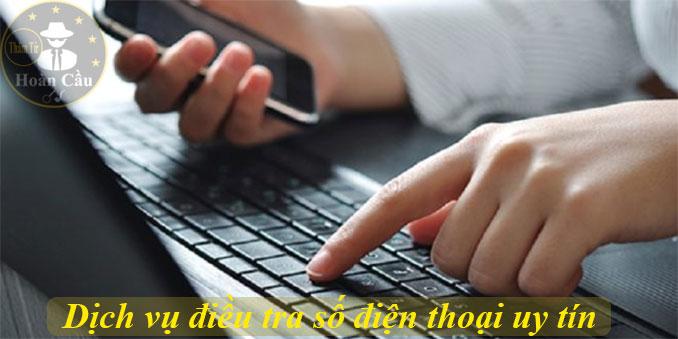 Dịch vụ điều tra số điện thoại | Thám tử điều tra thông tin số điện thoại