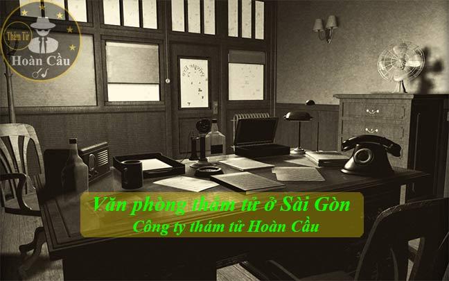 Văn phòng thám tử Sài Gòn TPHCM | Dịch vụ thám tử tư tại TPHCM