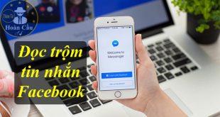 Phần mềm đọc trộm tin nhắn Facebook miễn phí, Zalo, Viber