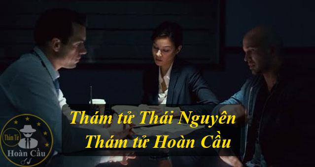 công ty dịch vụ thám tử tại Thái Nguyên giá rẻ uy tín