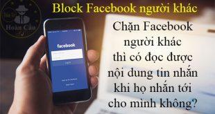 Chặn Facebook có đọc được tin nhắn Messenger không?