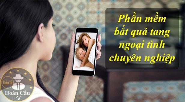 Ứng dụng phần mềm theo dõi chồng ngoại tình lăng nhăng