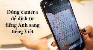 dùng camera để dịch tiếng Anh sang tiếng Việt