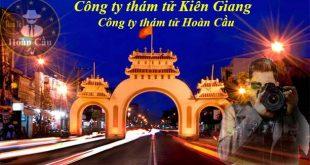 Công ty thám tử tư Kiên Giang | Dịch vụ thám tử tư tại Kiên Giang uy tín