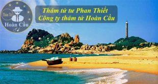 Dịch vụ thám tử tư Phan Thiết | Công ty thám tử tư tại Bình Thuận giá rẻ