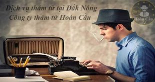 Dịch vụ thám tử tư tại Đắk Nông | Văn phòng thám tử Gia Nghĩa uy tín