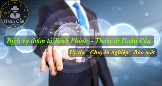 Văn phòng thám tử tại Bình Phước, Đồng Xoài, Phước Long, Bình Long