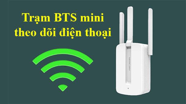 Trạm mini BTS theo dõi điện thoại 3 dâu