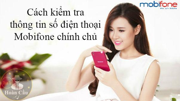 Cách kiểm tra thông tin số điện thoại Mobifone đăng ký chính chủ
