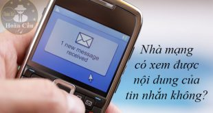 Nhà mạng có xem được nội dung tin nhắn không?