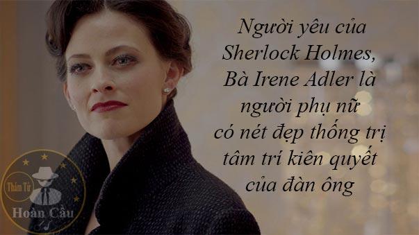 Người yêu của Sherlock Holmes là ai? Irene Adler