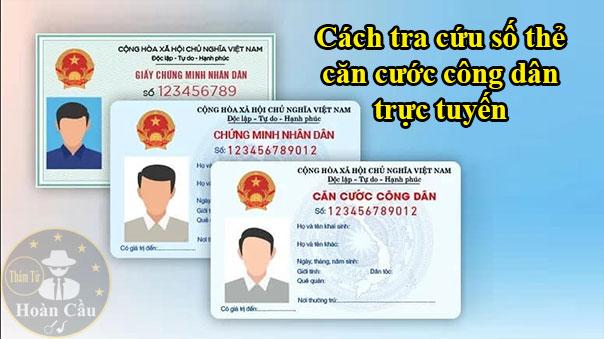 Cách tra cứu số thẻ căn cước công dân online CMND trực tuyến