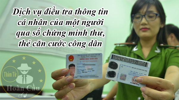 tra cứu thông tin cá nhân từ CMND, chứng minh thư, thẻ căn cước công dân