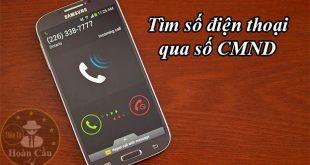 Tìm số điện thoại qua chứng minh thư ( CMND ) thẻ căn cước công dân