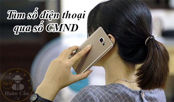 Tìm số điện thoại qua chứng minh nhân dân ( CMND ) thẻ căn cước