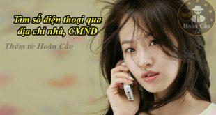 Dịch vụ tìm số điện thoại qua địa chỉ nhà, CMND, thẻ căn cước