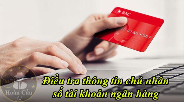 điều tra thông tin chủ nhân số tài khoản ngân hàng qua số điện thoại