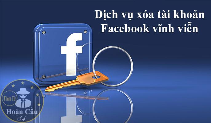 Dịch vụ xóa tài khoản Facebook vĩnh viễn