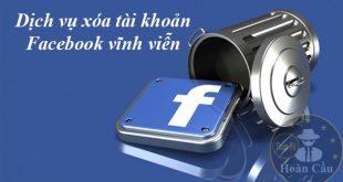 Dịch vụ rip nick Facebook vĩnh viễn, xóa tài khoản Facebook
